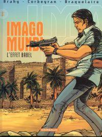 Imago Mundi T5 : L'effet Babel (0), bd chez Dargaud de Braquelaire, Corbeyran, Brahy, Marquebreucq