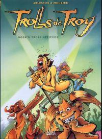 Trolls de Troy T8 : Rock'n Troll Attitude (0), bd chez Soleil de Arleston, Mourier, Guth