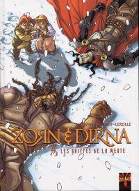 Zorn et Dirna T3 : Les Griffes de la meute (0), bd chez Soleil de Morvan, Bessadi, Lerolle