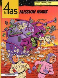 Les 4 as T42 : Mission Mars (0), bd chez Casterman de Chaulet, Debruyne, Cenci