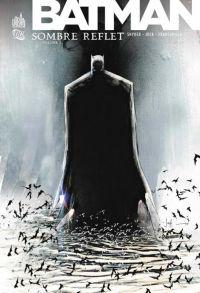 Batman - Sombre Reflet T1, comics chez Urban Comics de Snyder, Francavilla, Jock, Baron