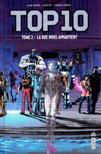Top 10 T2 : La rue nous appartient (0), comics chez Urban Comics de Moore, Ha, Cannon, Wildstorm fx, Sinclair, Brown