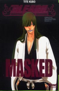 Bleach Masked : official character book 2, manga chez Glénat de Kubo