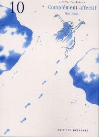 Complément affectif T10, manga chez Delcourt de Okazaki