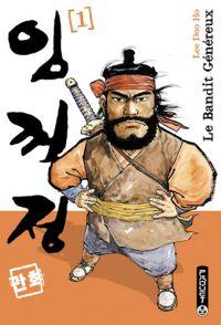 Le Bandit généreux - Seconde édition T1, manga chez Paquet de Doo ho