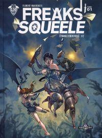 Freaks' Squeele – Version Terrificolors, T1 : Etrange université 1/2 (0), bd chez Ankama de Maudoux