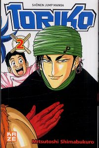 Toriko T2, manga chez Kazé manga de Shimabukuro