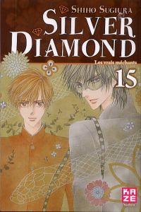 Silver diamond T15, manga chez Kazé manga de Sugiura
