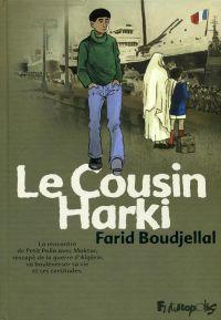 Petit Polio T4 : Le cousin Harki (0), bd chez Futuropolis de Boudjellal