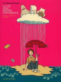 La vie avec Mister dangerous, comics chez Actes Sud BD de Hornschemeier