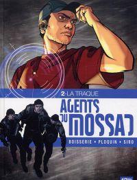 Agents du mossad T2 : La traque (0), bd chez 12 bis de Ploquin, Boisserie, Siro, Araldi