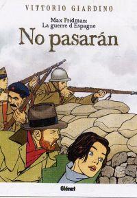 Max Fridman : No pasarán (tomes 3-4-5) (0), bd chez Glénat de Giardino