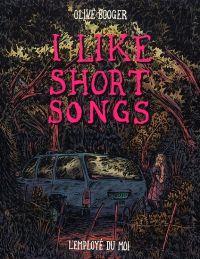 I like short songs, bd chez L'employé du moi de Booger
