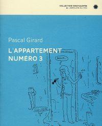 L'appartement n°3, bd chez L'employé du moi de Girard