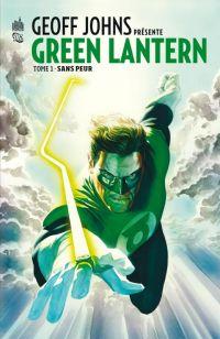 Geoff Johns présente T1 : Sans peur (0), comics chez Urban Comics de Johns, Van sciver, Bianchi, Pacheco, Cooke, Stewart, Baumann, Eyring, Ross