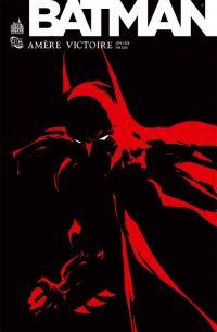 Batman - Amère victoire, comics chez Urban Comics de Loeb, Sale, Stewart
