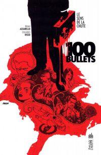 100 Bullets – Edition Softcover, T15 : Le sens de la chute (0), comics chez Urban Comics de Azzarello, Risso, Mulvihill, Johnson
