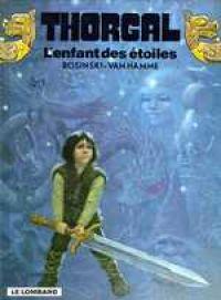 Thorgal T7 : L'enfant des étoiles (0), bd chez Le Lombard de Van Hamme, Rosinski
