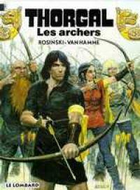 Thorgal T9 : Les archers (0), bd chez Le Lombard de Van Hamme, Rosinski