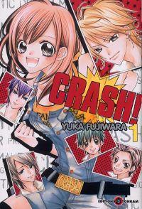 Crash !! T1, manga chez Tonkam de Fujiwara