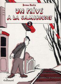 Un Privé à la cambrousse T2, bd chez Gallimard de Heitz