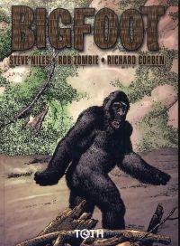 Bigfoot, comics chez Toth de Zombie, Niles, Corben