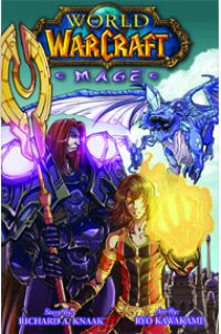World of Warcraft - Mages, manga chez Soleil de Knaak, Kawakami