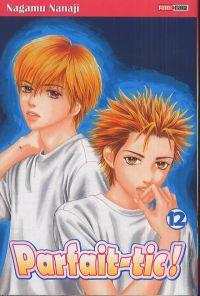 Parfait-tic ! T12, manga chez Panini Comics de Nanaji