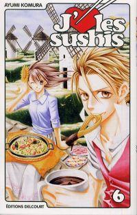 J'aime les sushis T6, manga chez Delcourt de Komura