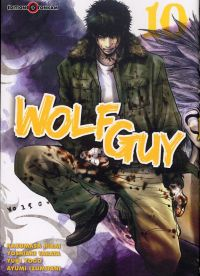 Wolf guy T10, manga chez Tonkam de Tabata, Hirai, Yogo, Izumitani