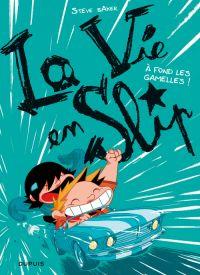 La vie en slip T3 : À fond les gamelles ! (0), bd chez Dupuis de Baker