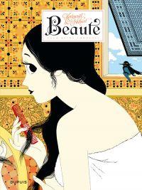 Beauté T2 : La Reine indécise (0), bd chez Dupuis de Hubert, Kerascoët