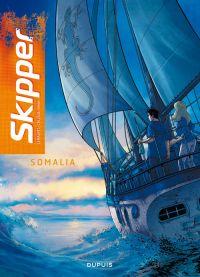Skipper T1 : Somalia (0), bd chez Dupuis de Gihef, Callede, Lenaerts, Sentenac