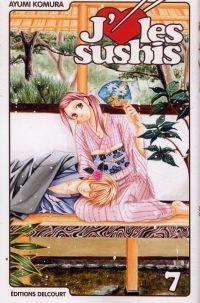 J'aime les sushis T7, manga chez Delcourt de Komura