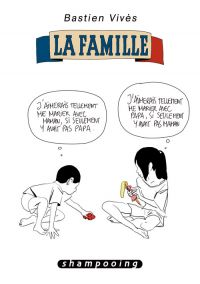 Bastien Vivès T2 : La famille (0), bd chez Delcourt de Vivès