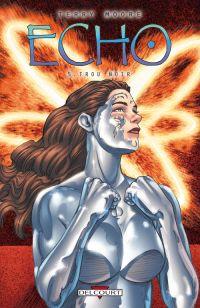 Echo T5 : Trou noir (0), comics chez Delcourt de Moore