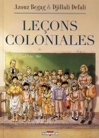 Leçons coloniales T1, bd chez Delcourt de Begag, Defali, Ralenti
