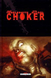 Choker, comics chez Delcourt de McCool, Templesmith