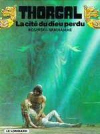 Thorgal T12 : La cité du Dieu perdu (0), bd chez Le Lombard de Van Hamme, Rosinski