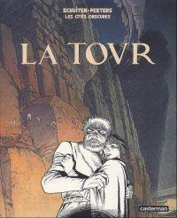 Les cités obscures T4 : La tour (0), bd chez Casterman de Peeters, Schuiten