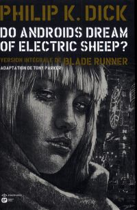 Do Androïds Dream of Electric Sheep ? T4 : , comics chez Emmanuel Proust Editions de K.Dick, Parker, Blond