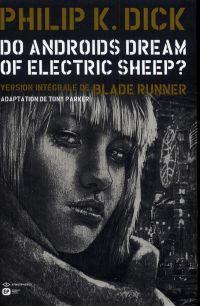 Do Androïds Dream of Electric Sheep ? T4, comics chez Emmanuel Proust Editions de K.Dick, Parker, Blond