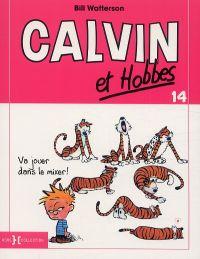 Calvin et Hobbes T14 : Va jouer dans le mixer (0), comics chez Hors Collection de Watterson