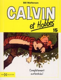 Calvin et Hobbes T15 : Complètement surbookés (0), comics chez Hors Collection de Watterson