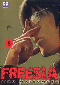 Freesia T8, manga chez Kazé manga de Matsumoto