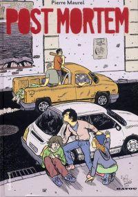 Post mortem, bd chez Gallimard de Maurel