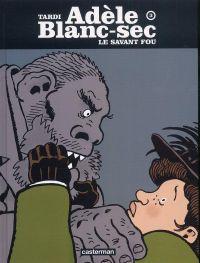 Adèle Blanc-Sec T3 : Le savant fou (0), bd chez Casterman de Tardi