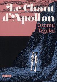 Le Chant d'Apollon, manga chez Kana de Tezuka