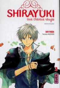 Shirayuki aux cheveux rouges T2, manga chez Kana de Akizuki