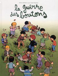 La Guerre des boutons T2 : Pourris de Velrans ! (0), bd chez Dargaud de Berlion, Favrelle